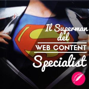 Il Superman del web content specialist articolo