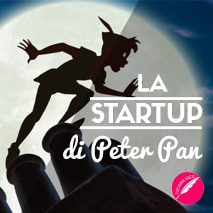La Startup di Peter Pan articolo
