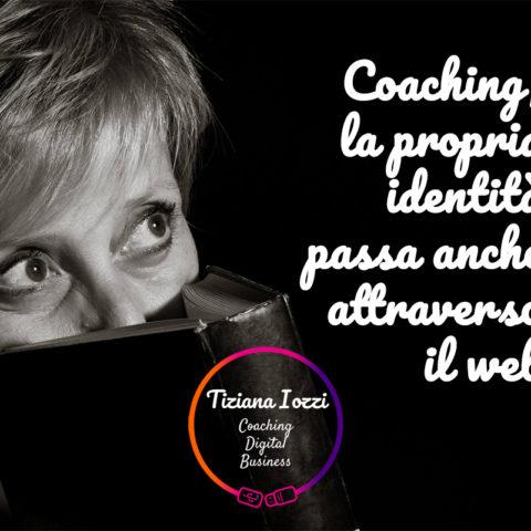 Coaching, la propria identità passa anche attraverso il web