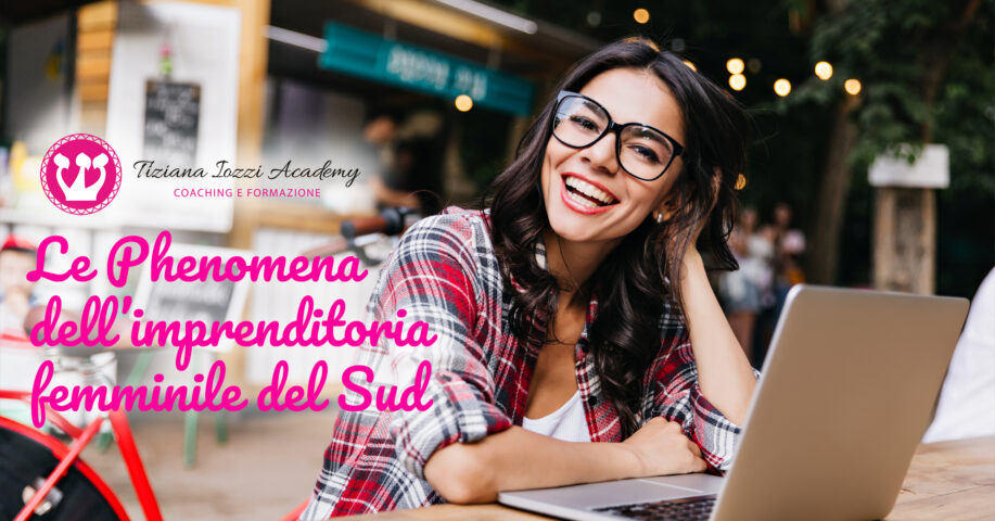 Le Phenomena dell'imprenditoria femminile del Sud