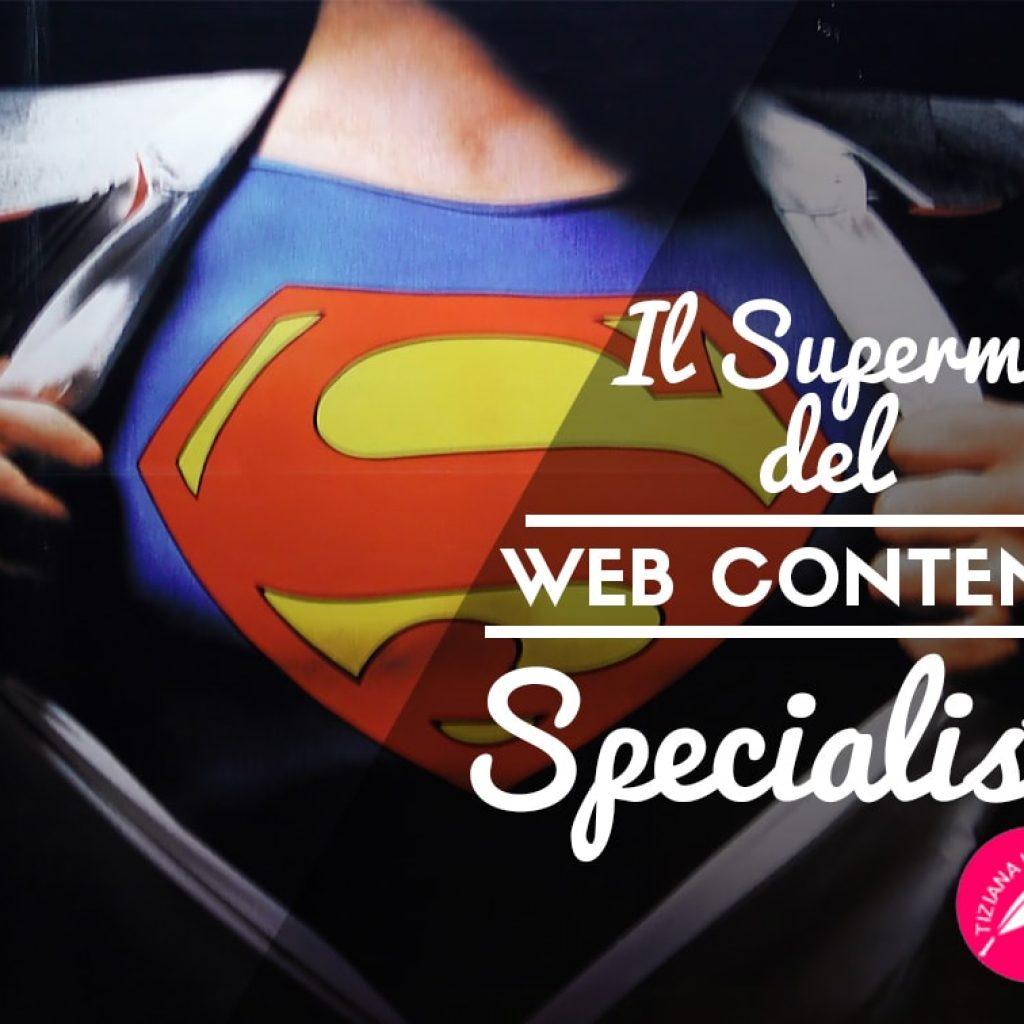Tiziana-Iozzi_Il Superman del web content specialist