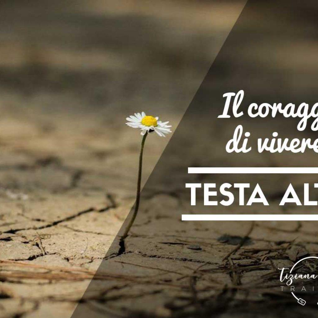 Tiziana-Iozzi_coaching-il coraggio di vivere