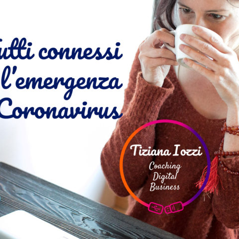 Tutti connessi con l'emergenza coronavirus